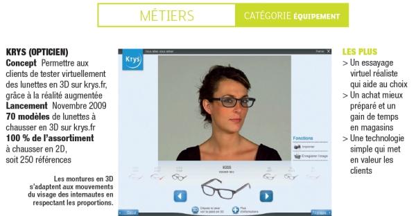 04778b1227a42a Petite révolution dans le monde de l optique. Fin 2009, Krys a lancé  l essayage virtuel de lunettes en 3D, grâce à la réalité augmentée, sur son  site web.