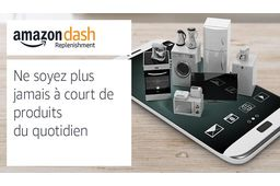 Amazon lance son service Dash Replenishment en France